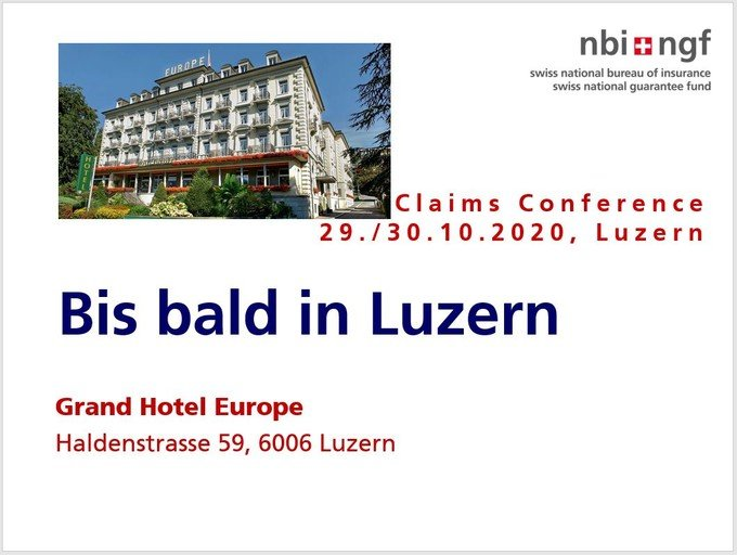 Claims Conference 29./30. Oktober 2020 Luzern